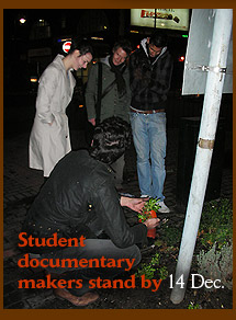 Student documentary makers stand by 14 Dec.