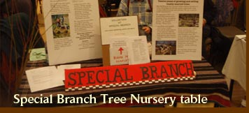Special Branch Tree Nursery table