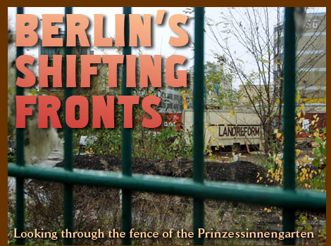 Berlin's shifting fronts