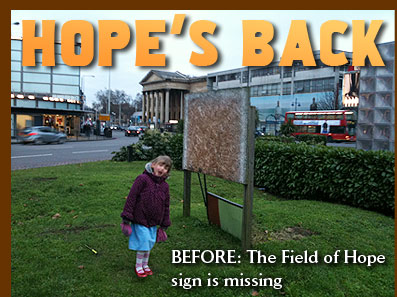 Before: The field of Hope sign is missing