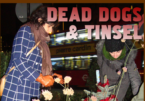 Dead Dogs & Tinsel