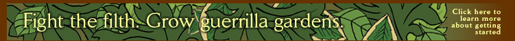 Grow guerrilla gardens