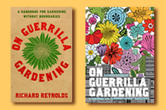 On Guerrilla Gardening Richard Reynolds (English)